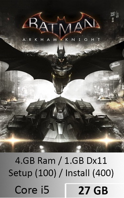 Batman Arkham Knight  [ 27 GB ]